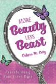 More Beauty Less Beast