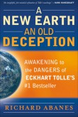 A New Earth, An Old Deception
