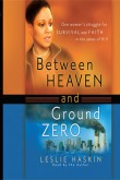 Between Heaven and Ground Zero--audio