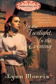 In The Twilight, In The Evening