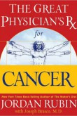 The Great Physician's Rx For Cancer