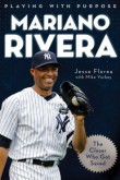 Playing With Purpose: Mariano Rivera