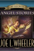My Favorite Angel Stories