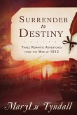 Surrender To Destiny
